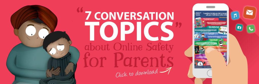 7-Conversation-Topics-Online-Safety-Parents-Guide-Web-Image-121118-V1-1024x333-1