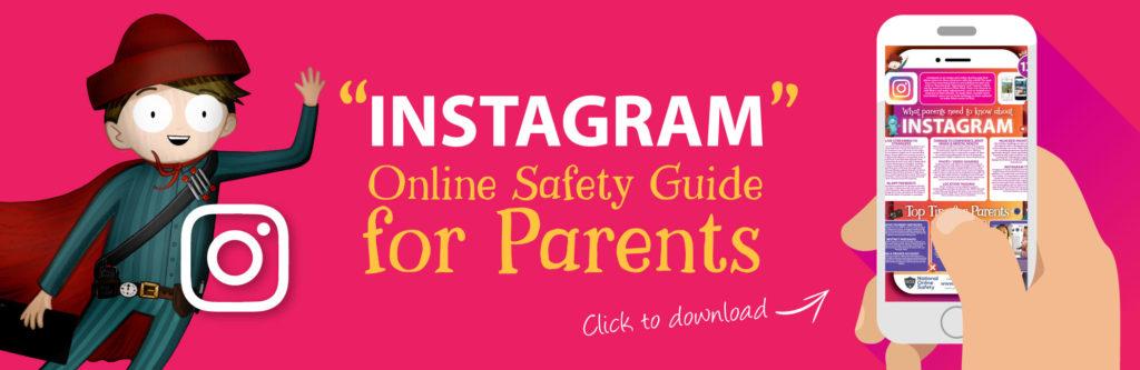 Instagram-Online-Safety-Parents-Guide-Web-Image-121118-V1-1024x333-1